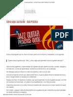0.3-Cómo Jugar Jazz Guitar - Una Guía Práctica _ MATT WARNOCK GUITARRA