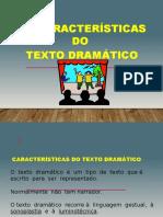caractersticasdotextodramtico-110601095842-phpapp02
