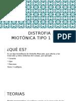 Distrofia Miotónica Tipo 1