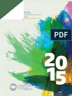 Tercer informe de gestión, año 2015, de la Defensoría del Público de Servicios de Comunicación Audiovisual. Primera edición. Realización editorial