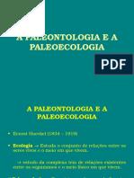 6ª Aula de Paleontologia (a Paleontologia e a Paleoecologia)
