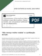 """""""Não Mereço Mulher Rodada"""" e a Politização de Tudo _ Se Endireita"""