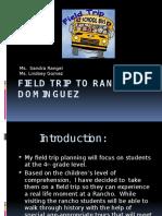 final field trip project rancho dominguez