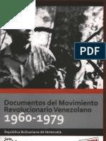 Documentos Del Movimiento Revolucionario Venezolano 1960-197