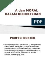 Etika Dan Moral Dalam Kedokteran