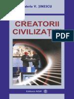 Creatorii Civilizatiei. Editura AGIR, Bucuresti 2008
