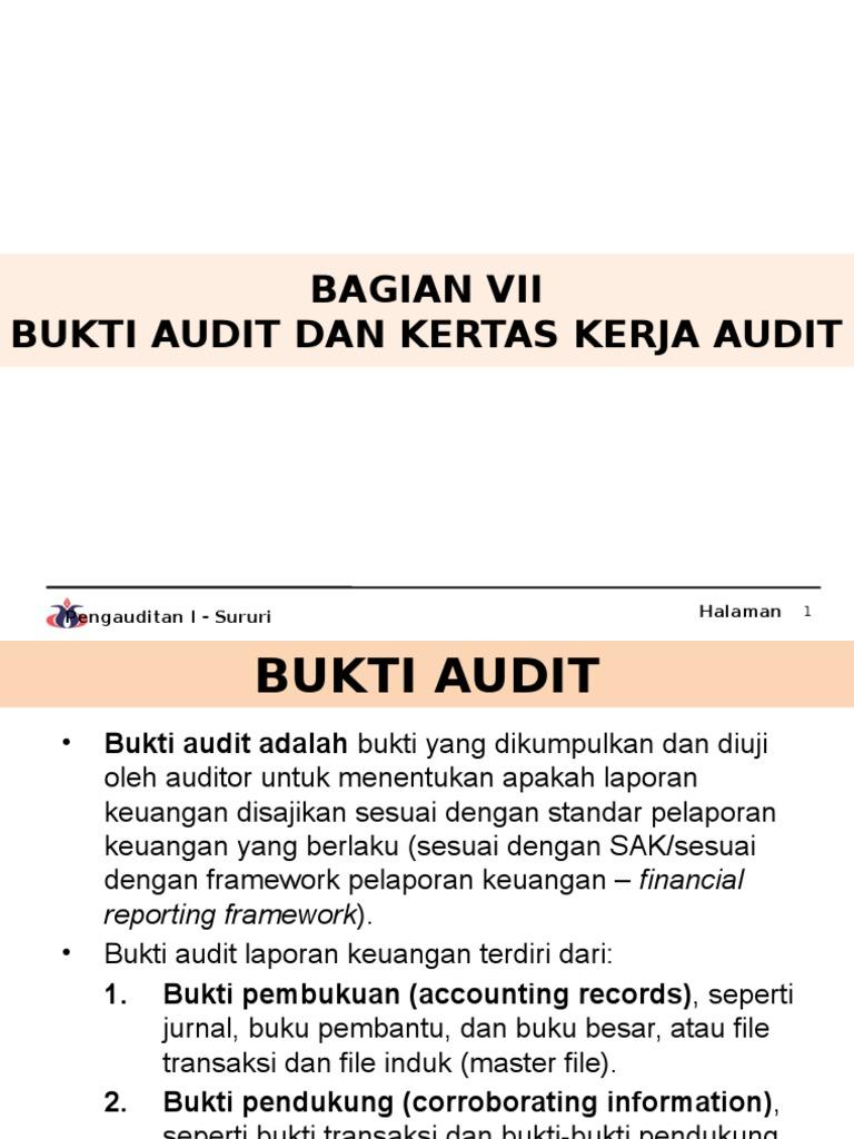 Bagian Vii Bukti Audit Dan Kertas Kerja Audit Pptx