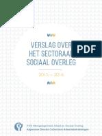 Verslag Sectoraal Overleg 2016  - FOD Werkgelegenheid, Arbeid en Sociaal Overleg
