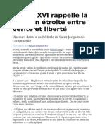 Benoît XVI Rappelle La Relation Étroite Entre Vérité Et Liberté - Compostelle, Pèlerinage