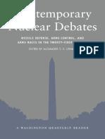 (a Washington Quarterly Reader) Alexander T. Lennon-Contemporary Nuclear Debates_ Missile Defense, Arms Cont