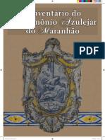 Inventário Do Patrimônio Azulejar Do Maranhão