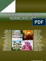 Arquitectura y Urbanismo en Huancavelica