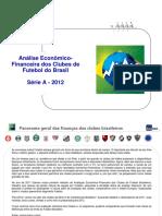Analise Clubes Brasileiros 2012