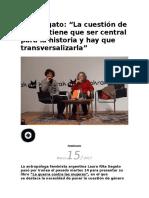 Rita Segato La Cuestión de Género Tiene Que Ser Central Para La Historia y Hay Que Transversalizarla
