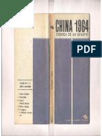 Galeano, Eduardo - China 1964. Crónica de Un Desafío, Ed. Jorge Alvarez, 1964