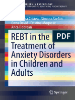 Ioana Alina Cristea, Simona Stefan, Oana David, Cristina Mogoase, Anca Dobrean Auth. REBT in the Treatment of Anxiety Disorders in Children and Adults