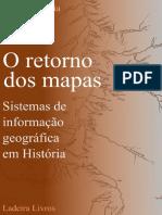 O Retorno Dos Mapas - SIG Em História