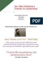 População, Meio Ambiente e Desenvolvimento (in) Sustentável