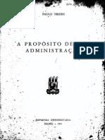 Paulo Freire - A Propósito de Uma Administração