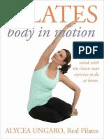 Pilates Body in Motion - Alycea Ungaro