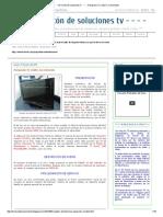 - - - - El Rincón de Soluciones Tv - - - -_ Panasonic TC-L32X1, No Enciende