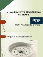 Apresentação_planejamento Educacional No Brasil