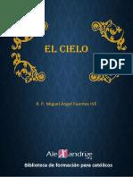 P. Miguel Angel Fuentes. El Cielo