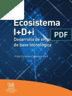 Ecosistema I+D+i Desarrollo de empresas de base tecnológica (INNTBIOP)