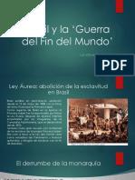 Unidad 6 Brasil y la Guerra del Fin del Mundo - Luis Manuel Torres