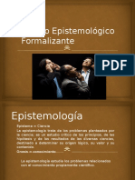 Método Epistemológico  Formalizante