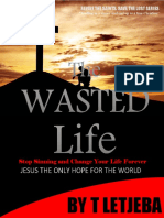 The Wasted Life by T Letjeba