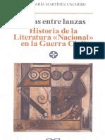 270279997-Martinez-Cachero-Jose-M-ª-Liras-Entre-Lanzas-Historia-de-La-Literatura-Nacional-en-La-Guerra-Civil-CASTALIA-2009-pdf.pdf