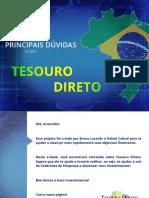 As 10 Principais Dúvidas Sobre o Tesouro Direto
