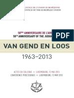 s3. Hot. Van Gend en Loos - Anivers. 50 Ani Conference Proceedings