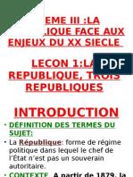 LA REPUBLIQUE, TROIS REPUBLIQUES