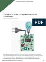 Célula Fotoeléctrica Muy Simple Con Solo 2 Transistores _ Inventable
