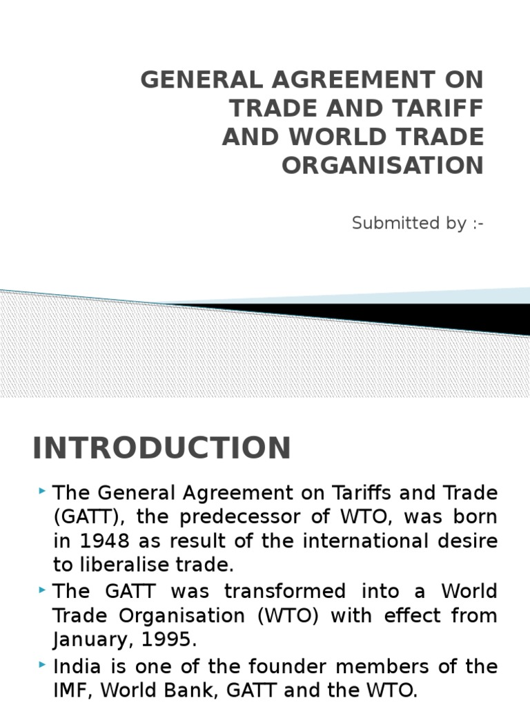 General Agreement On Trade And Tariffpptx World Trade