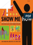 Show Me How 500 Things You Should Know - Instructions for Life from the Everyday to the Exotic.pdf