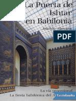 La Puerta de Ishtar en Babilonia - Joachim Marzahn