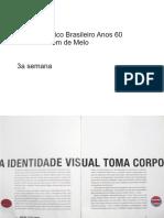 Design Gráfico Brasileiro Anos 60-A Id. Visual Toma Corpo