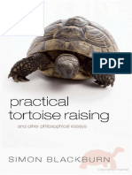 Blackburn S Practical Tortoise Raising and Other Philosophical Essays