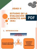 Unidad II Estudio de Impacto Ambiental (EIA)