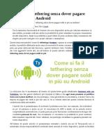 Come Si Fa Il Tethering Senza Dover Pagare Soldi in Più Su Android