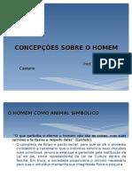 CONCEPÇÕES FILOSÓFICAS SOBRE O  HOMEM