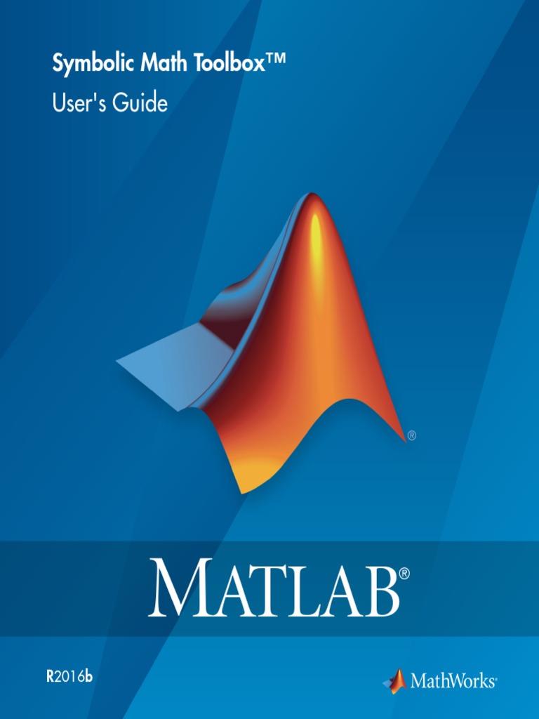 Symbolic Math Toolbox Users Guide Equations Matrix Mathematics