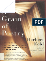 Herbert R. Kohl a Grain of Poetry How to Read Contemporary Poems and Make Them a Part of Your Life