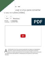 9 Formas de Usar o Linux Para Consertar o Seu Windows