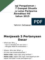 Berbagi Pengalaman RS RST Dompet Dhuafa