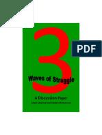 Three Waves of Struggle