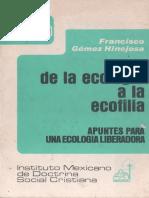 Francisco Gómez Hinojosa - De La Ecología a La Ecofilia, Apuntes Para Una Ecología Liberadora